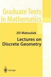 book cover of Lectures on Discrete Geometry (Graduate Texts in Mathematics) by Matousek, Jiri