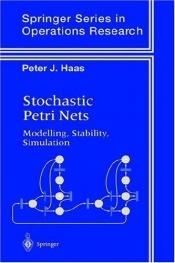 book cover of Stochastic Petri Nets by Peter J. Haas