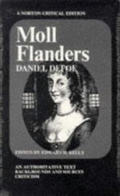 book cover of Moll Flanders, an authoritative text: Backgrounds and sources; criticism (A Norton critical edition) by Daniel Defoe