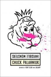book cover of Invisible Monsters by Chuck Palahniuk