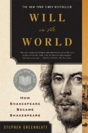 book cover of Shakespeare : kuinka Williamista tuli Shakespeare? by Stephen Greenblatt