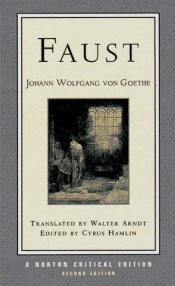 book cover of Faust, A Tragedy: Interpretive Notes, Contexts, Modern Criticism by Johann Wolfgang von Goethe