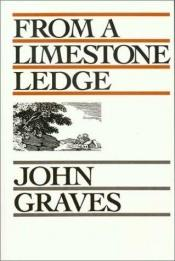 book cover of From a Limestone Ledge by John Graves