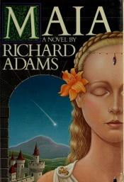 book cover of Maia by Richard Adams
