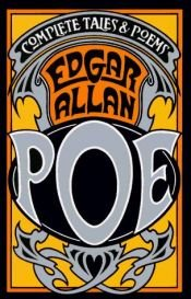 book cover of The Complete Stories and Poems of Edgar Allan Poe by Edgar Allan Poe