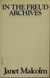 book cover of In the Freud Archives by Janet Malcolm