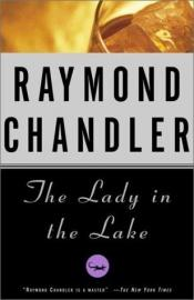 book cover of The Lady in the Lake by Derek Strange|Jennifer Bassett|Charles R. Johnson|Raymond Chandler