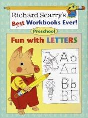 book cover of Fun with Letters: Preschool (Richard Scarry Workbooks) by Richard Scarry