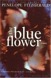 book cover of The Blue Flower by Penelope Fitzgerald
