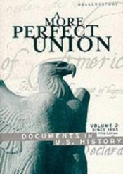 book cover of Perfect Union, Volume 2: Since 1865 by Ronald Story