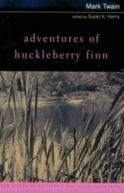 book cover of Adventures of Huckleberry Finn: Complete Text With Introduction, Historical Contexts, Critical Essays (New Riverside Edi by Mark Twain