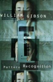 book cover of Pattern Recognition by William Gibson
