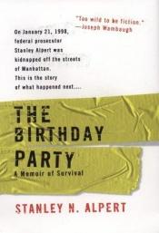 book cover of The Birthday Party by Stanley Alpert