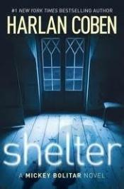 book cover of Shelter: A Mickey Bolitar Novel (advance uncorreccted galley) by Harlan Coben