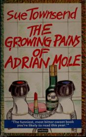 book cover of The Growing Pains of Adrian Mole by Sue Townsend