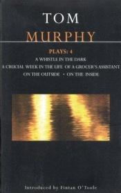 book cover of Murphy Plays 4 (Methuen Contemporary Dramatists) by Thomas Murphy