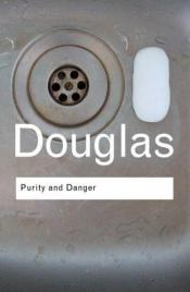 book cover of Purity and danger : an analysis of concepts of pollution and taboo by Mary Douglas