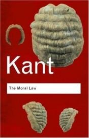 book cover of Groundwork of the Metaphysics of Morals by Immanuel Kant