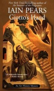book cover of Giotto's Hand (Art History Mysteries) by Iain Pears