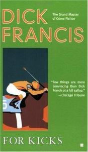 book cover of For Kicks by Dick Francis