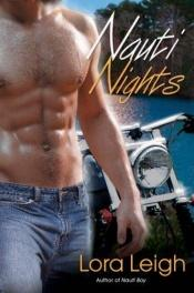 book cover of Nauti Nights by Lora Leigh