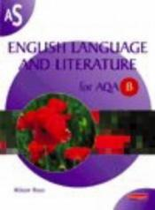 book cover of English language and literature for AQA B by Alison Ross