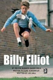 book cover of Billy Elliot by Melvin Burgess
