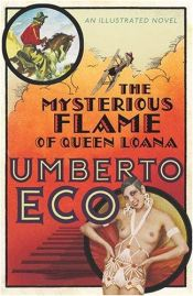 book cover of The Mysterious Flame of Queen Loana by Umberto Eco