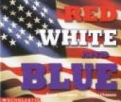book cover of Red, white, and blue by Susan Canizares