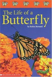 book cover of Super-Science Readers - The Life of a Butterfly (Grades 2-3) by Robin Bernard