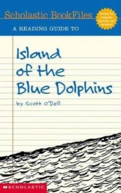 book cover of A Reading Guide to Island of the Blue Dolphins (Scholastic Bookfiles) by Patricia McHugh