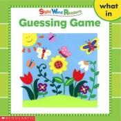book cover of Guessing Game (what, in) by Linda Beech