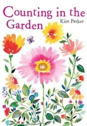 book cover of Counting In The Garden by Kim Parker