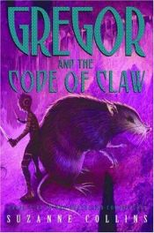 book cover of Gregor and the Code of Claw by Suzanne Collins