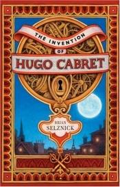 book cover of The Invention of Hugo Cabret by Brian Selznick