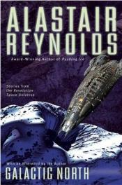 book cover of Galactic North by Alastair Reynolds