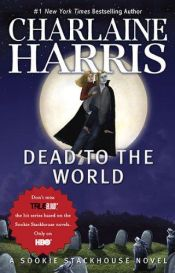 book cover of Dead to the World by Charlaine Harris