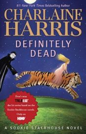 book cover of Definitely Dead by Charlaine Harris