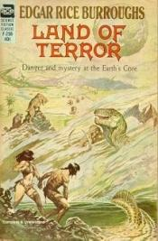 book cover of Land of Terror : (#6) (Pellucidar, No 6) by Edgar Rice Burroughs