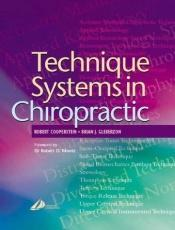 book cover of Technique Systems in Chiropractic by Robert Cooperstein MA DC