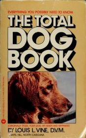 book cover of Total Dog Book by Louis L. Vine