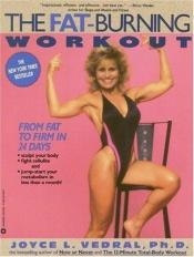 book cover of The Fat Burning Workout by Joyce Vedral