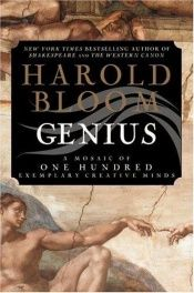 book cover of Genius: A Mosaic of One Hundred Exemplary Creative Minds by Harold Bloom