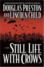 book cover of Still Life with Crows by Douglas Preston
