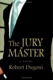 book cover of The Jury Master by Robert Dugoni