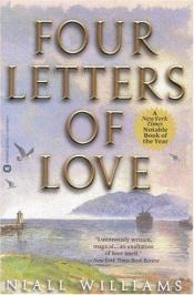 book cover of Four letters of love by Niall Williams