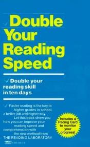 book cover of Double your reading speed by The Reading Laboratory