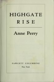 book cover of Highgate Rise by Anne Perry