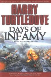 book cover of Days of Infamy (Pearl Harbor) by Harry Turtledove