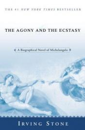 book cover of The Agony and the Ecstasy by Irving Stone